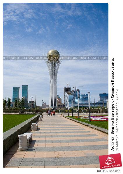 Астана. Вид на Байтерек - Символ Казахстана., фото № 333845, снято 15 июня 2008 г. (c) Михаил Николаев / Фотобанк Лори