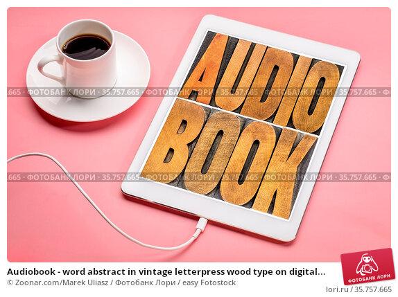 Audiobook - word abstract in vintage letterpress wood type on digital... Стоковое фото, фотограф Zoonar.com/Marek Uliasz / easy Fotostock / Фотобанк Лори
