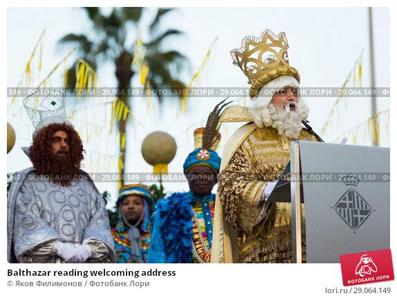 Купить «Balthazar reading welcoming address», фото № 29064149, снято 5 января 2017 г. (c) Яков Филимонов / Фотобанк Лори