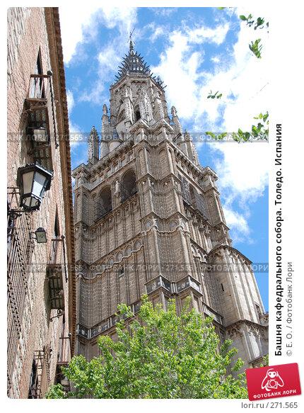Башня кафедрального собора. Толедо. Испания, фото № 271565, снято 21 апреля 2008 г. (c) Екатерина Овсянникова / Фотобанк Лори
