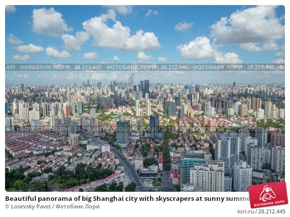 Купить «Beautiful panorama of big Shanghai city with skyscrapers at sunny summer day», фото № 28212445, снято 8 августа 2015 г. (c) Losevsky Pavel / Фотобанк Лори