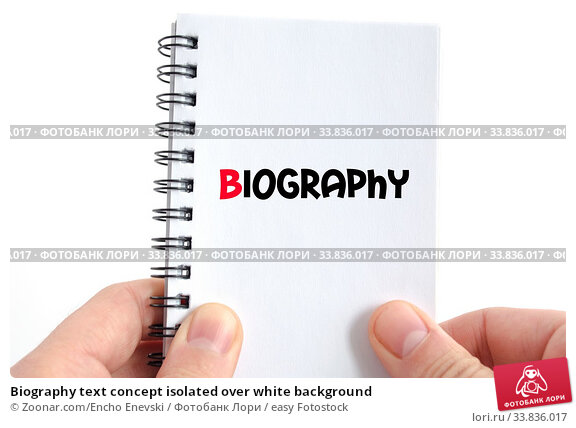 Купить «Biography text concept isolated over white background», фото № 33836017, снято 25 мая 2020 г. (c) easy Fotostock / Фотобанк Лори