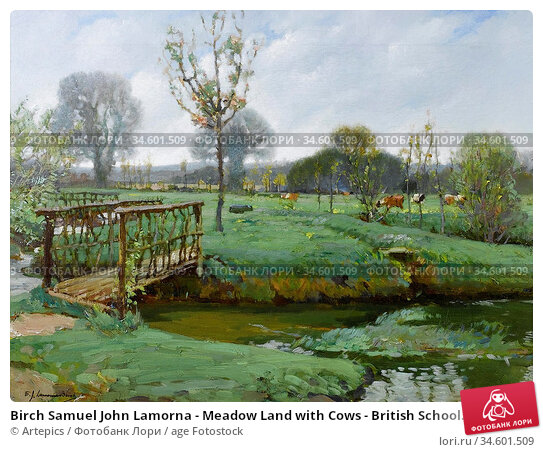 Birch Samuel John Lamorna - Meadow Land with Cows - British School... Стоковое фото, фотограф Artepics / age Fotostock / Фотобанк Лори