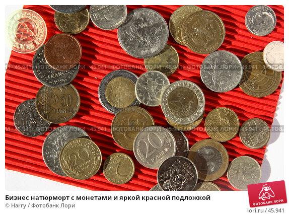 Бизнес натюрморт с монетами и яркой красной подложкой, фото № 45941, снято 1 июня 2005 г. (c) Harry / Фотобанк Лори