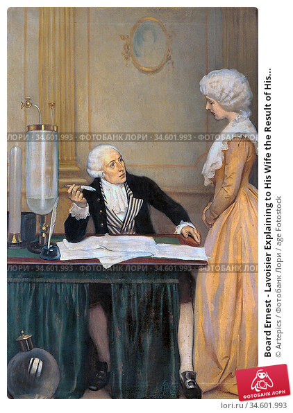 Board Ernest - Lavoisier Explaining to His Wife the Result of His... Стоковое фото, фотограф Artepics / age Fotostock / Фотобанк Лори