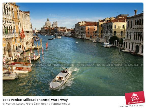 boat venice sailboat channel waterway. Стоковое фото, фотограф Manuel Lesch / PantherMedia / Фотобанк Лори