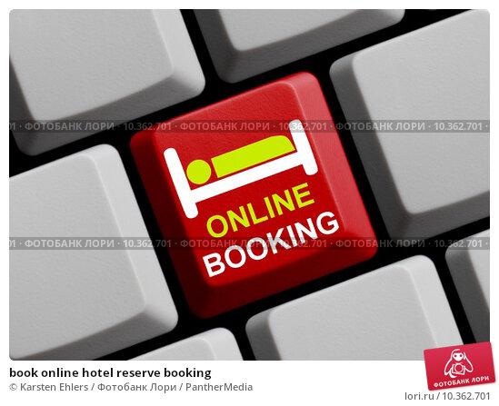 Купить «book online hotel reserve booking», фото № 10362701, снято 16 июля 2019 г. (c) PantherMedia / Фотобанк Лори