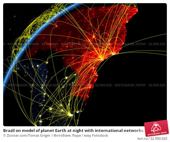 Brazil on model of planet Earth at night with international networks. Concept of digital communication and technology. 3D illustration. Elements of this image furnished by NASA. Стоковое фото, фотограф Zoonar.com/Tomas Griger / easy Fotostock / Фотобанк Лори