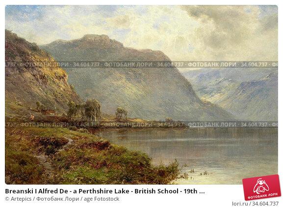 Breanski I Alfred De - a Perthshire Lake - British School - 19th ... Стоковое фото, фотограф Artepics / age Fotostock / Фотобанк Лори