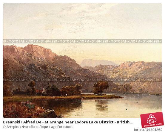 Breanski I Alfred De - at Grange near Lodore Lake District - British... Стоковое фото, фотограф Artepics / age Fotostock / Фотобанк Лори