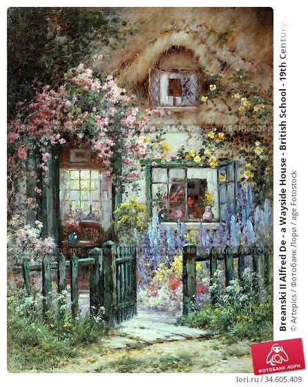 Breanski II Alfred De - a Wayside House - British School - 19th Century... Стоковое фото, фотограф Artepics / age Fotostock / Фотобанк Лори