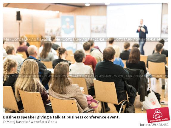 Купить «Business speaker giving a talk at business conference event.», фото № 29428469, снято 11 декабря 2018 г. (c) Matej Kastelic / Фотобанк Лори