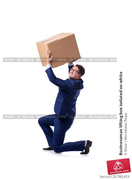 Businessman lifting box isolated on white, фото № 25760913, снято 15 октября 2016 г. (c) Elnur / Фотобанк Лори