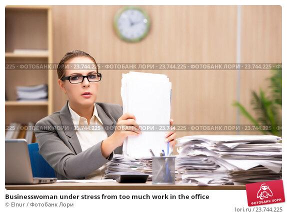Купить «Businesswoman under stress from too much work in the office», фото № 23744225, снято 26 июля 2016 г. (c) Elnur / Фотобанк Лори