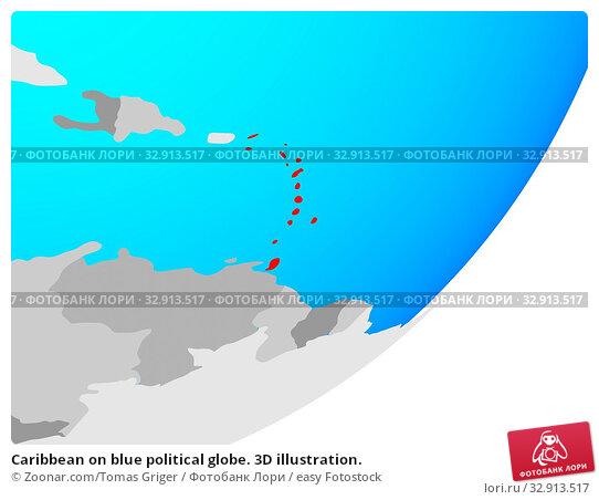 Caribbean on blue political globe. 3D illustration. Стоковое фото, фотограф Zoonar.com/Tomas Griger / easy Fotostock / Фотобанк Лори