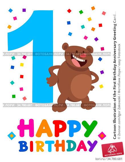 Cartoon Illustration of the First Birthday Anniversary Greeting Card... Стоковое фото, фотограф Zoonar.com/Igor Zakowski / easy Fotostock / Фотобанк Лори
