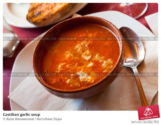 Castilian garlic soup. Стоковое фото, фотограф Яков Филимонов / Фотобанк Лори