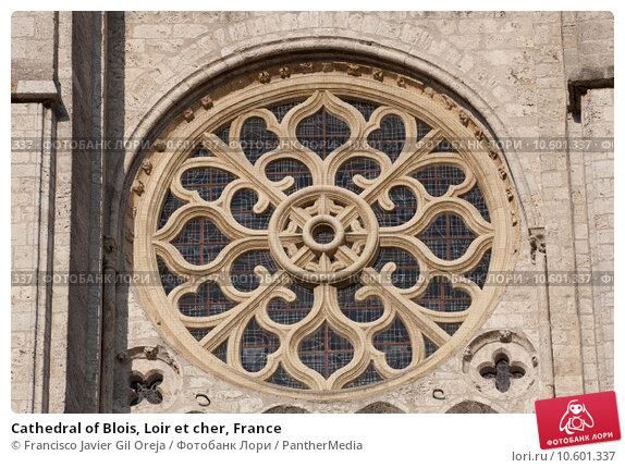 Cathedral of Blois, Loir et cher, France. Стоковое фото, фотограф Francisco Javier Gil Oreja / PantherMedia / Фотобанк Лори