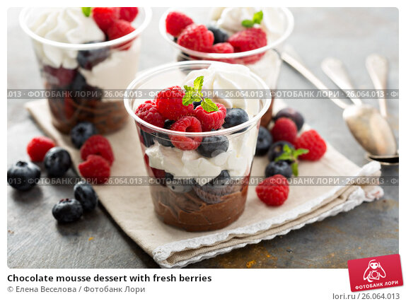 Chocolate mousse dessert with fresh berries, фото № 26064013 ...