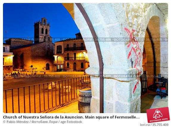 Church of Nuestra Señora de la Asuncion. Main square of Fermoselle... Стоковое фото, фотограф Pablo Méndez / age Fotostock / Фотобанк Лори