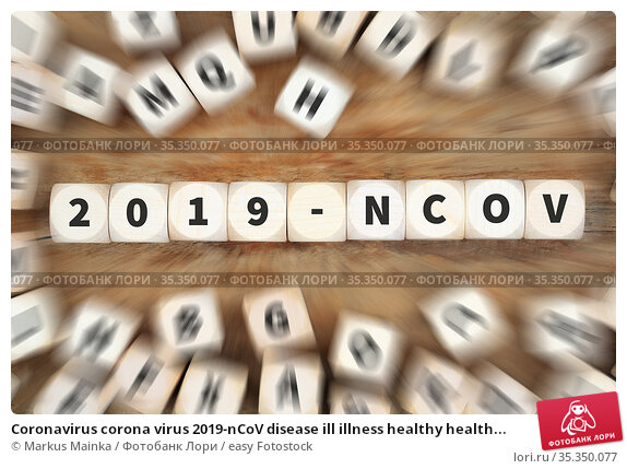 Coronavirus corona virus 2019-nCoV disease ill illness healthy health... Стоковое фото, фотограф Markus Mainka / easy Fotostock / Фотобанк Лори