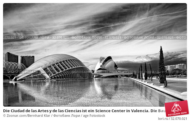 Die Ciudad de las Artes y de las Ciencias ist ein Science Center in Valencia. Die Bauzeit dauerte von 1991 bis 2006. Es liegt in dem trockenem Flussbett... Стоковое фото, фотограф Zoonar.com/Bernhard Klar / age Fotostock / Фотобанк Лори