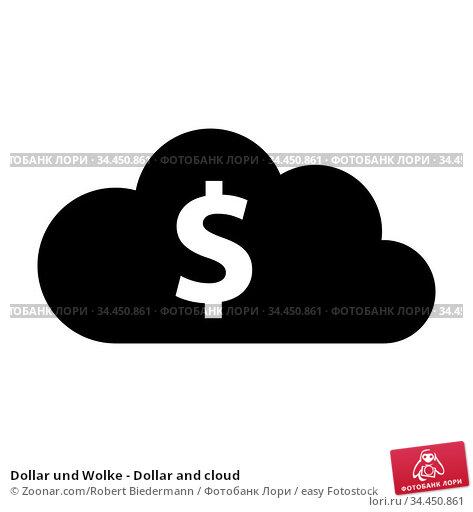 Dollar und Wolke - Dollar and cloud. Стоковое фото, фотограф Zoonar.com/Robert Biedermann / easy Fotostock / Фотобанк Лори