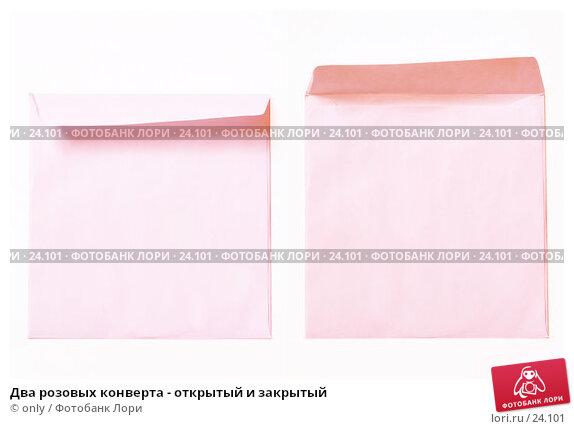 Два розовых конверта - открытый и закрытый, фото № 24101, снято 23 февраля 2007 г. (c) only / Фотобанк Лори