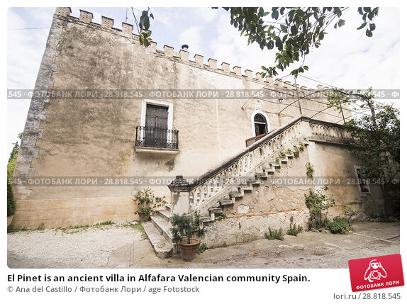 Купить «El Pinet is an ancient villa in Alfafara Valencian community Spain.», фото № 28818545, снято 20 мая 2018 г. (c) age Fotostock / Фотобанк Лори
