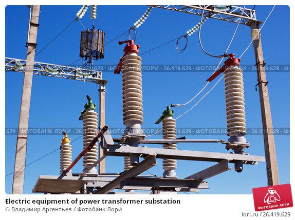 Electric equipment of power transformer substation, фото № 26419629, снято 27 апреля 2017 г. (c) Владимир Арсентьев / Фотобанк Лори