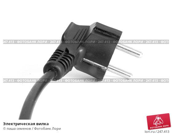 Электрическая вилка, фото № 247413, снято 9 ноября 2007 г. (c) паша семенов / Фотобанк Лори