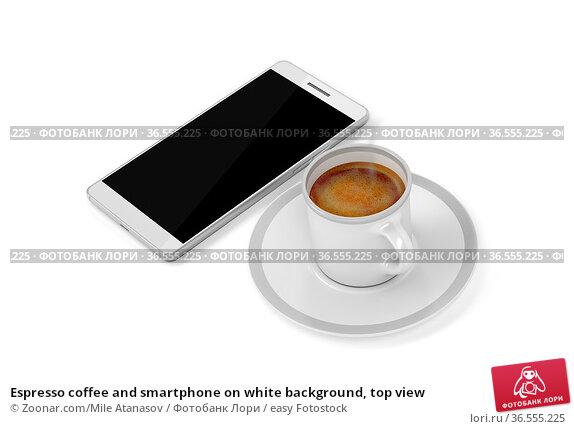 Espresso coffee and smartphone on white background, top view. Стоковое фото, фотограф Zoonar.com/Mile Atanasov / easy Fotostock / Фотобанк Лори