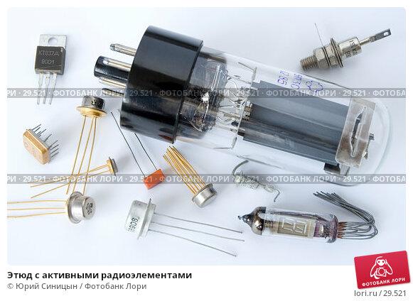 Этюд с активными радиоэлементами, фото № 29521, снято 1 апреля 2007 г. (c) Юрий Синицын / Фотобанк Лори
