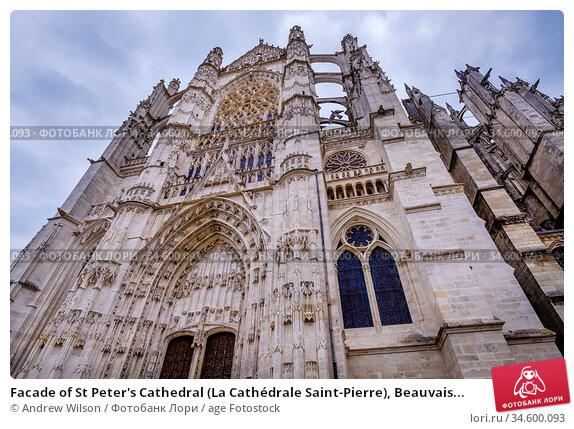 Facade of St Peter's Cathedral (La Cathédrale Saint-Pierre), Beauvais... Стоковое фото, фотограф Andrew Wilson / age Fotostock / Фотобанк Лори