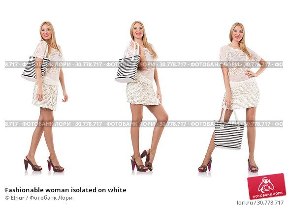 Купить «Fashionable woman isolated on white», фото № 30778717, снято 17 июня 2019 г. (c) Elnur / Фотобанк Лори