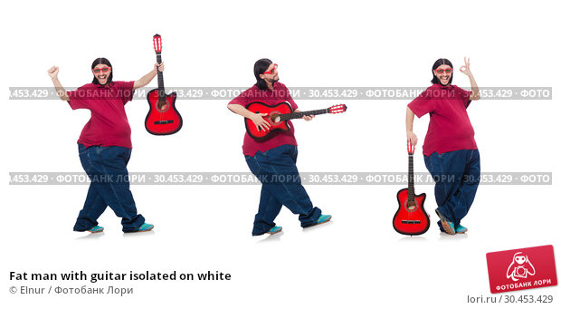 Fat man with guitar isolated on white. Стоковое фото, фотограф Elnur / Фотобанк Лори