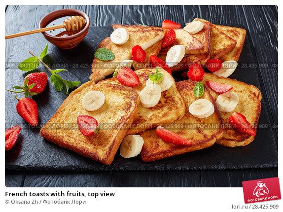 Купить «French toasts with fruits, top view», фото № 28425909, снято 9 мая 2018 г. (c) Oksana Zh / Фотобанк Лори