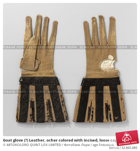 Купить «Goat glove (?) Leather, ocher colored with incised, loose caps decorated with black satin ribbon embroidered with a black silk floral pattern, Left goat...», фото № 32865885, снято 30 марта 2020 г. (c) age Fotostock / Фотобанк Лори