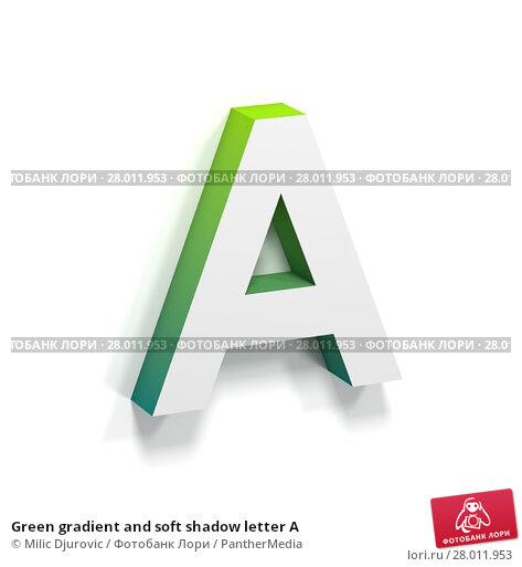 Купить «Green gradient and soft shadow letter A», фото № 28011953, снято 21 марта 2019 г. (c) PantherMedia / Фотобанк Лори