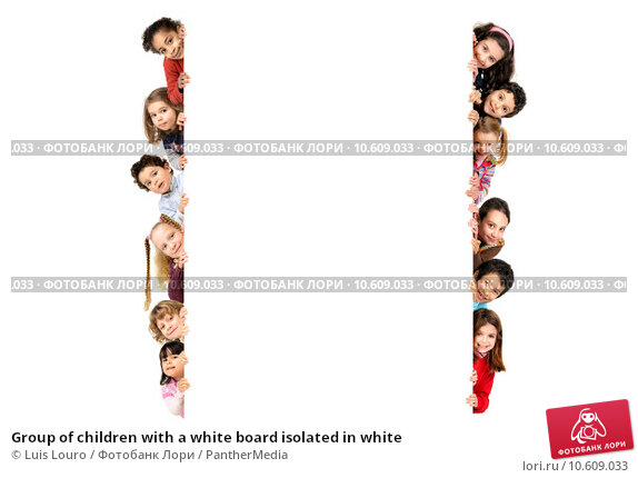 Group of children with a white board isolated in white. Стоковое фото, фотограф Luis Louro / PantherMedia / Фотобанк Лори