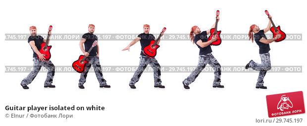 Купить «Guitar player isolated on white», фото № 29745197, снято 24 ноября 2013 г. (c) Elnur / Фотобанк Лори