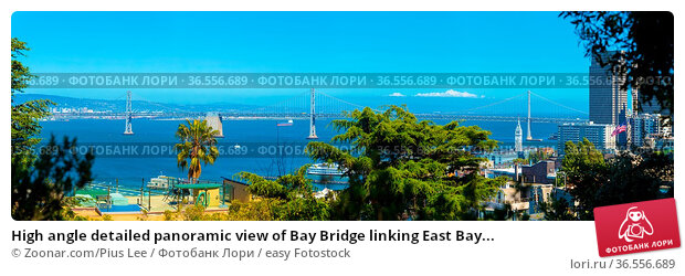 High angle detailed panoramic view of Bay Bridge linking East Bay... Стоковое фото, фотограф Zoonar.com/Pius Lee / easy Fotostock / Фотобанк Лори