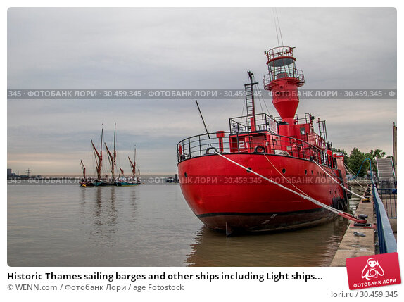 Historic Thames sailing barges and other ships including Light ships... (2017 год). Редакционное фото, фотограф WENN.com / age Fotostock / Фотобанк Лори