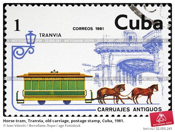 Horse tram, Tranvia, old carriage, postage stamp, Cuba, 1981. (2014 год). Редакционное фото, фотограф Ivan Vdovin / age Fotostock / Фотобанк Лори