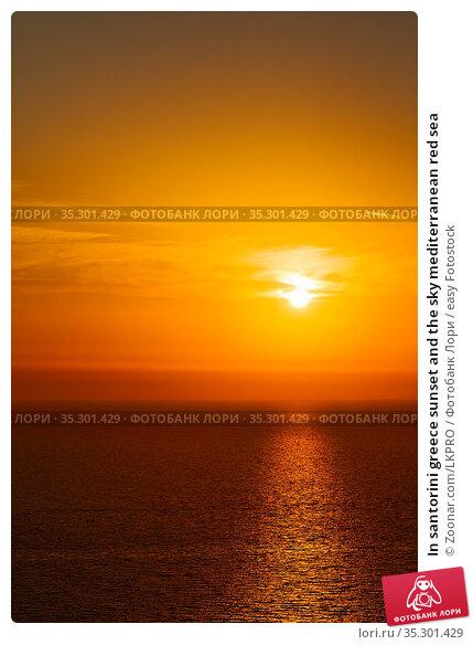 In santorini greece sunset and the sky mediterranean red sea. Стоковое фото, фотограф Zoonar.com/LKPRO / easy Fotostock / Фотобанк Лори