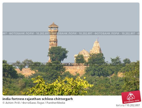 Купить «india fortress rajasthan schloss chittorgarh», фото № 10202897, снято 20 января 2018 г. (c) PantherMedia / Фотобанк Лори