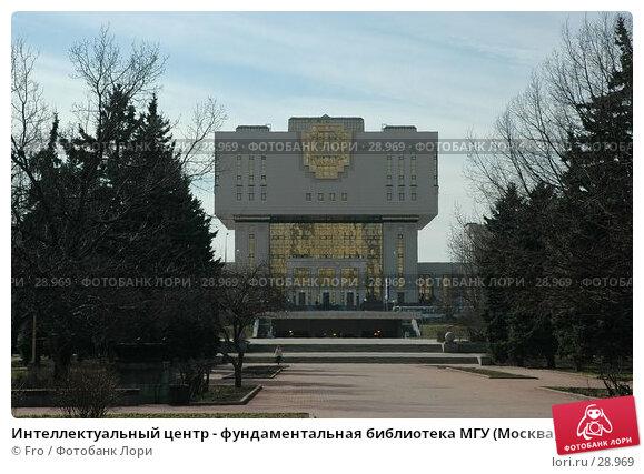 Интеллектуальный центр - фундаментальная библиотека МГУ (Москва), фото № 28969, снято 1 апреля 2007 г. (c) Fro / Фотобанк Лори
