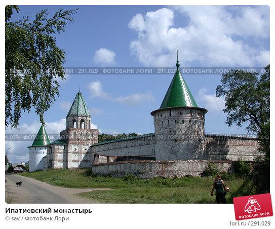Ипатиевский монастырь, фото № 291029, снято 6 августа 2007 г. (c) sav / Фотобанк Лори