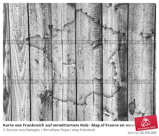 Karte von Frankreich auf verwittertem Holz - Map of France on weathered... Стоковое фото, фотограф Zoonar.com/lantapix, / easy Fotostock / Фотобанк Лори