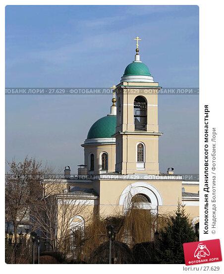 Колокольня Даниловского монастыря, фото № 27629, снято 23 февраля 2017 г. (c) Надежда Болотина / Фотобанк Лори